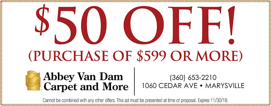 $50 off your purchase of $599 or more this month at Abbey Van Dam Carpet and More in Marysville