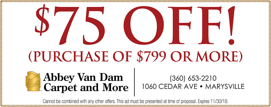 $75 off your purchase of $799 or more this month at Abbey Van Dam Carpet and More in Marysville